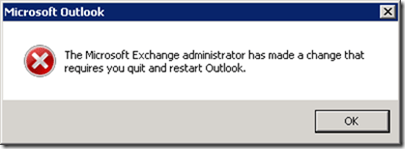The Microsoft Exchange administrator has made a change that requires you to quit and restart Outlook