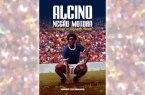 Alcino Negão Motora, a história do Gigante do Baenão