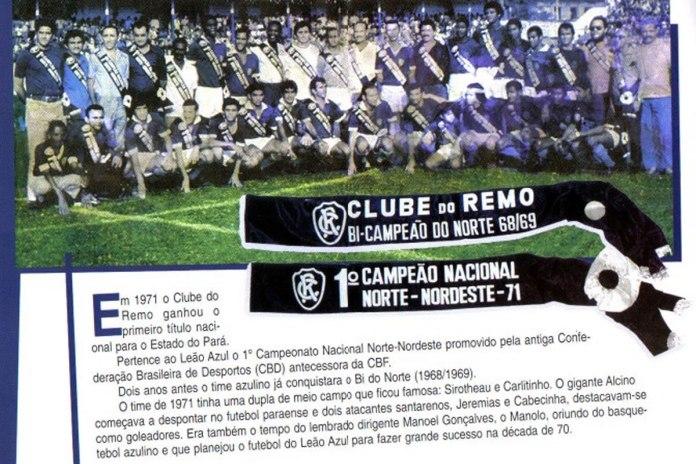 Clube do Remo foi bicampeão da Copa Norte (1968/69) e da Copa Norte-Nordeste (1971)
