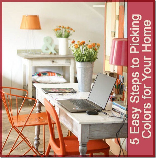 5 easy steps to picking color for your home
