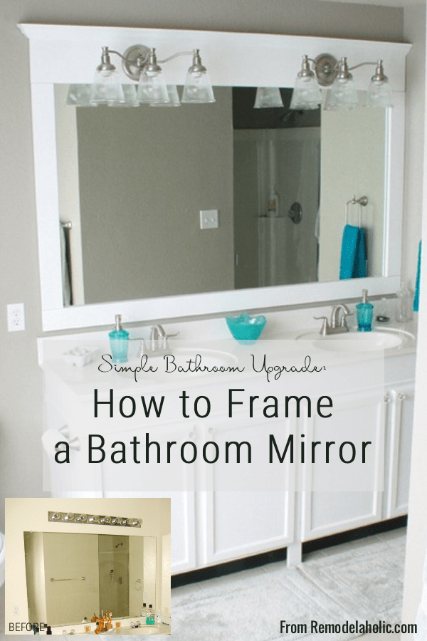 Framing A Large Bathroom Mirror, DIY Tutorial, How To Add A Frame To A