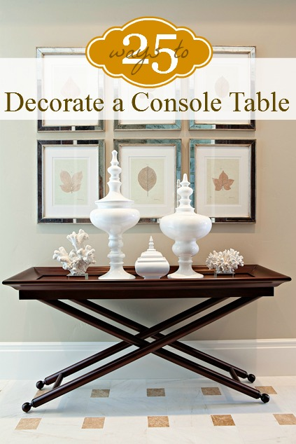 Superieur 25 Ways To Decorate A Console Table