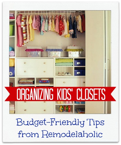Organizing Kids Closets tips from Remodelaholic