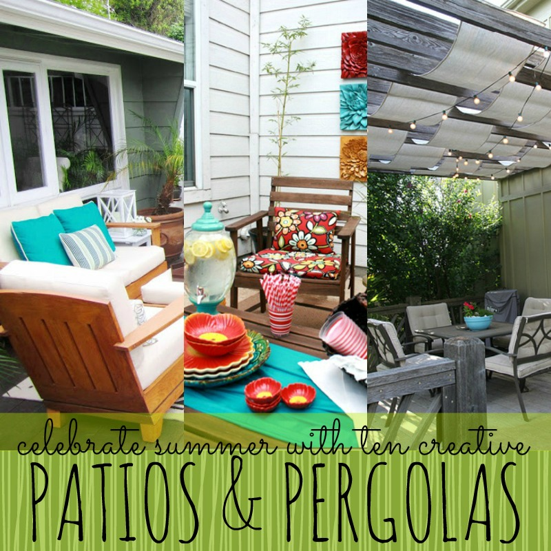celebrate summer with ten creative patios, pergolas, and arbors