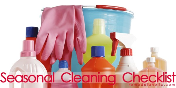 Seasonal Cleaning Checklist