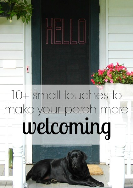 create a welcoming porch