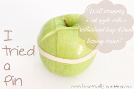 school lunch idea - rubber band around an apple - tested by Domestically Speaking