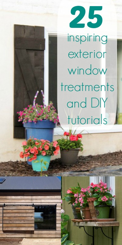 25 Inspiring Exterior Window Treatments and DIY Tutorials | Remodelaholic.com #windows #shutters #awnings #diy @Remodelaholic