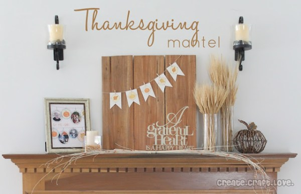 simple thanksgiving mantel, Create Craft Love