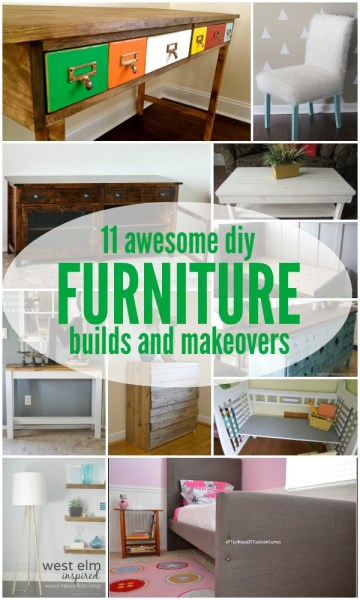 Furniture Building Tutorials and Makeovers
