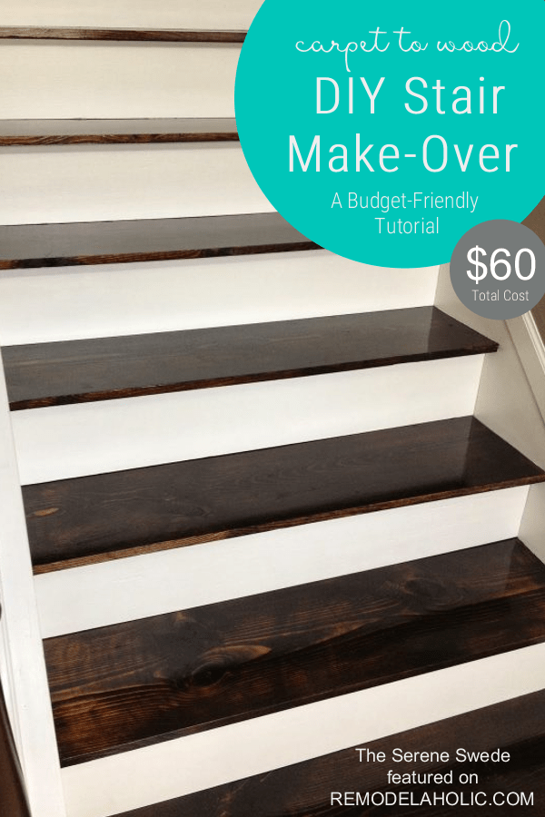 Staircase Remodel, Carpet To Wood Stairs Tutorial, By The Serene Swede  Featured On @