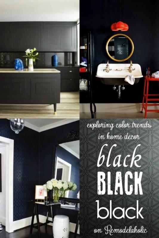 BLACK Trends in Home Decor via Remodelaholic