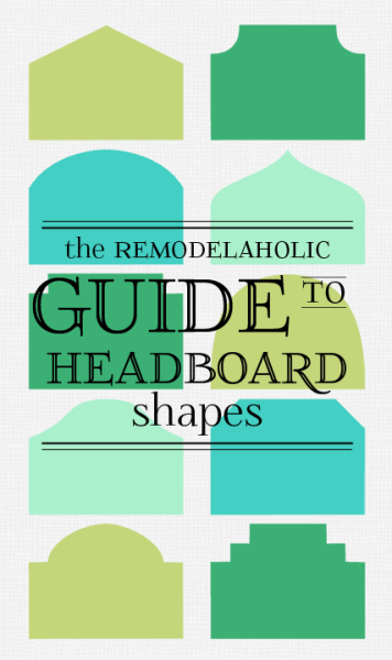 Remodelaholic-guide-to-headboard-shapes