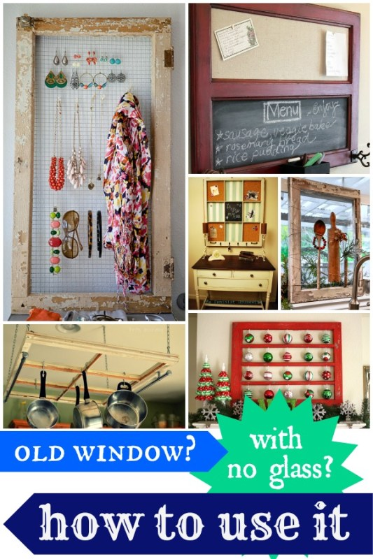 How to Use an Old Window with Broken or Missing Glass via Remodelaholic