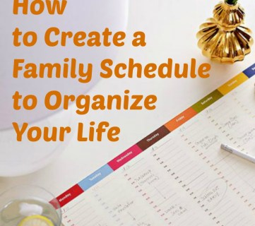 How to Create a Family Schedule to Organize Your Life