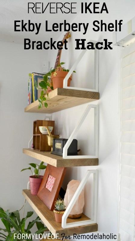 Reverse IKEA Ekby Lerberg Shelf Bracket Hack