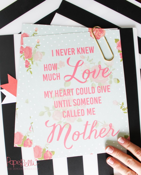 """Free printable Mother's Day quote """"I never knew how much love my heart could give until someone called me Mother"""" -- Mother's Day Print by Paperelli for Remodelaholic.com"""
