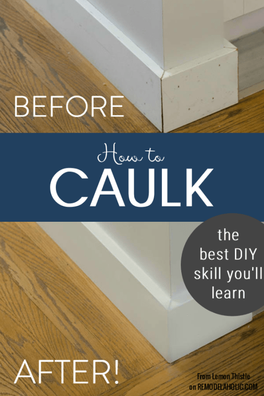 How To Caulk Your DIY Project, By Lemon Thistle Featured On @Remodelaholic