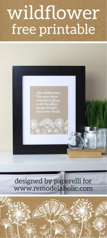 """""""Like wildflowers; You must follow your dream and learn to grow in all the places people never thought you would."""" -E.V. Wildflower Free Printable 