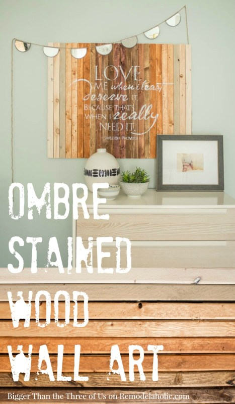DIY Ombre Stained Wood Wall Art Tutorial