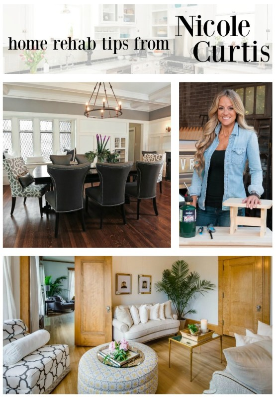 home rehab tips from nicole curtis