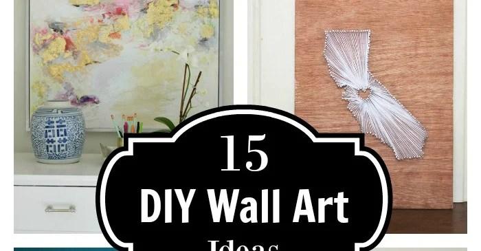 15 DIY Wall Art Ideas and Tutorials