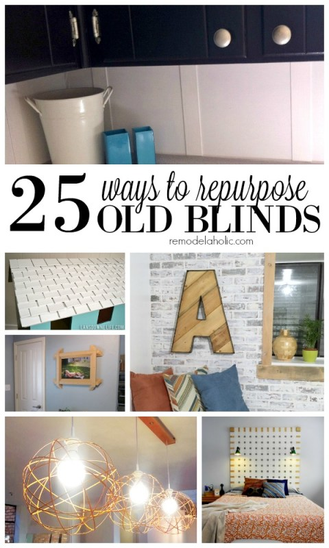 25 Ways to Repurpose Old Blinds via Remodelaholic.com