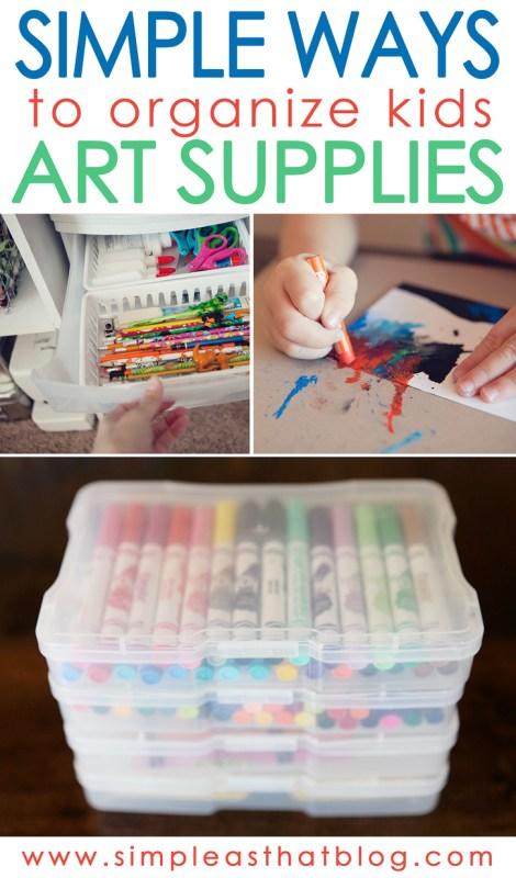 smart tips for organizing kids art supplies