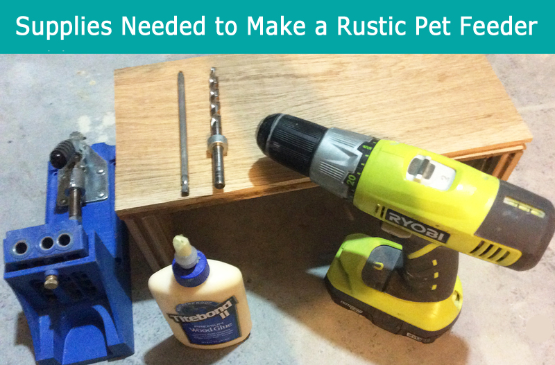 Supplies-to-Make-a Rustic-Pet-Feeder