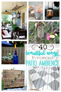 40 beautiful ways to increase patio ambience - remodelaholic