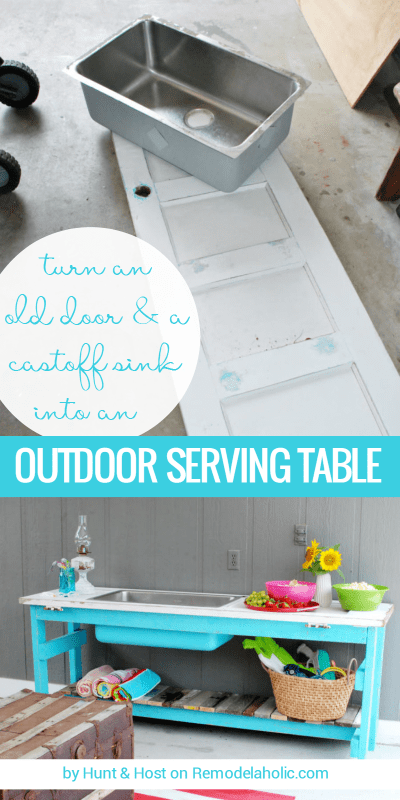 Upcycle an old door and a castoff sink into an amazing outdoor serving table. The bright blue plus the reclaimed wood are my FAVORITE! Tutorial from Hunt and Host on Remodelaholic.com