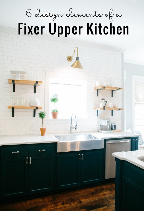 6 Design Elements of a Fixer Uppper Kitchen