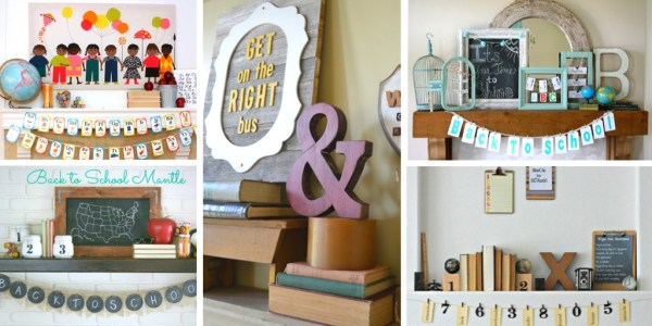 Set the mood for back to school by decorating your mantel in style. 17 Back to School Mantel Decorating Ideas via Remodelaholic.com