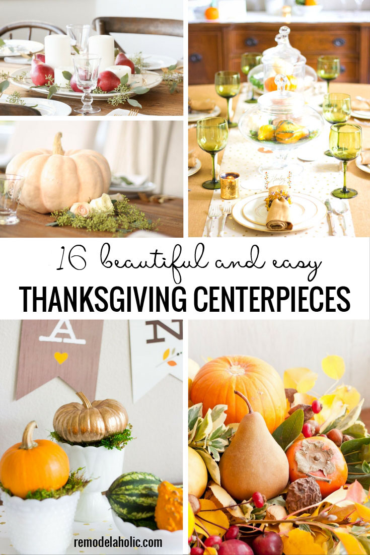 16 Beautiful And Easy Thanksgiving Centerpieces  sc 1 st  Remodelaholic & Remodelaholic | 25 Stylish Thanksgiving Table Setting Ideas