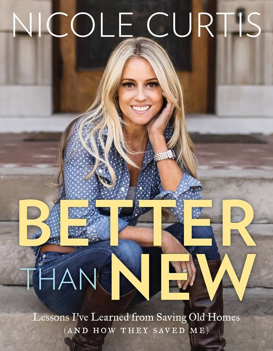 Better Than New Nicole Curtis Remodelaholic