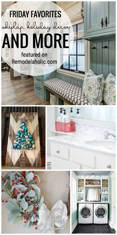 Friday Favorites Shiplap Holiday Decor And More Featured On Remodelaholic Com