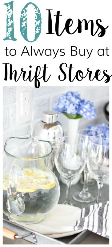 Blesser House, Things To Always Buy At Thrift Stores