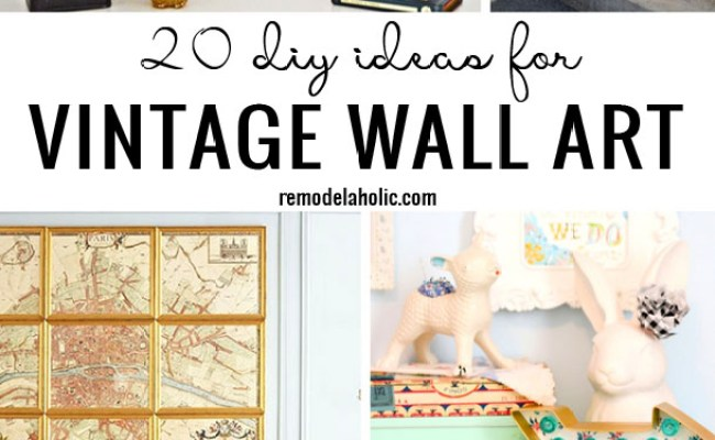 Remodelaholic 20 Diy Ideas For Vintage Wall Art