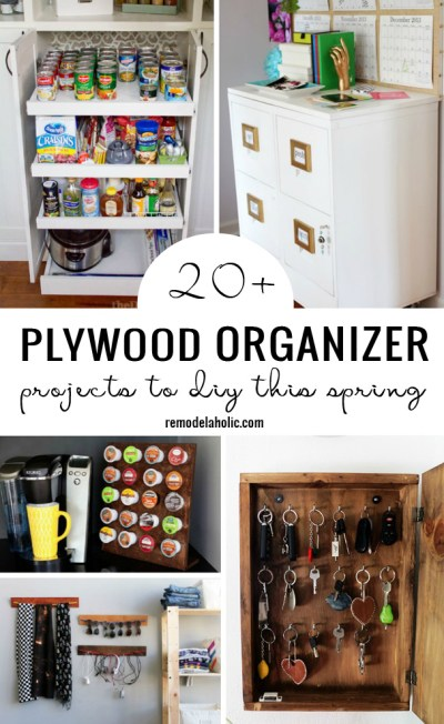 20+ Plywood Organizer Projects To DIY This Spring Remodelaholic