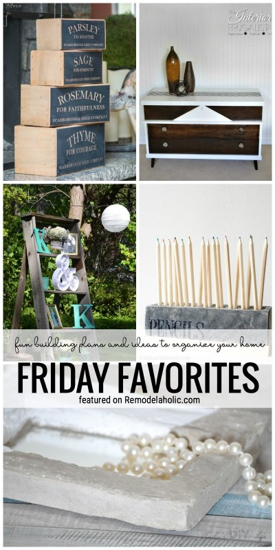 Fun Building Plans And Ideas To Organize Your Home Featured In The Friday Favorites On Remodelaholic.com