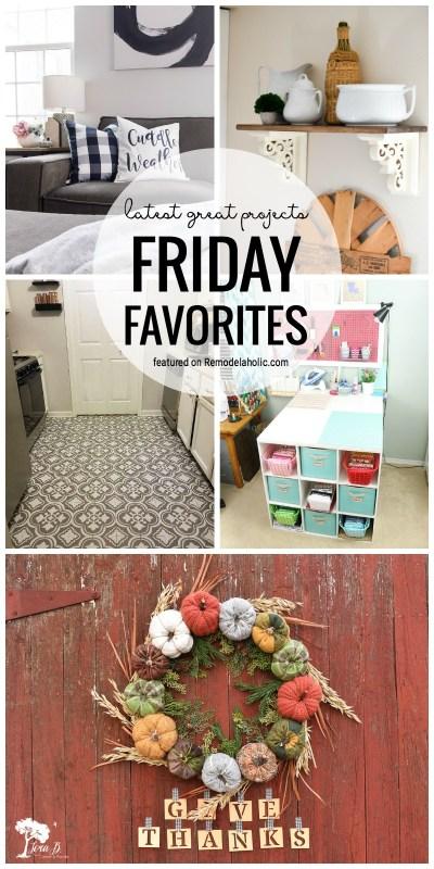 It is time to share our latest great projects we love for Friday Favorites featured on Remodelaholic.com