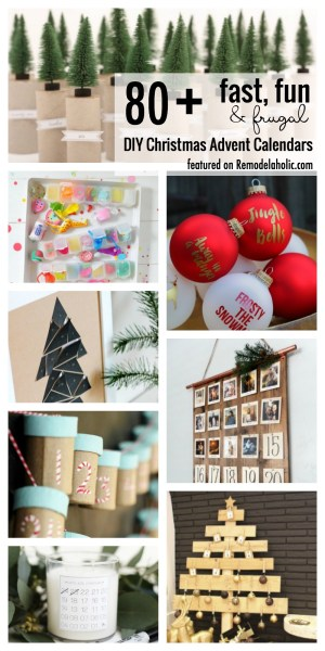 It's time to countdown to Christmas! Make your own DIY Christmas Advent Calendar with one of these 80+ Fun, Fast and Frugal Christmas Advent Calendars via Remodelaholic.com