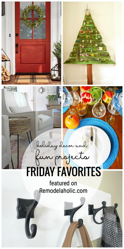 Holiday Decor And Fun Projects Featured In Our Friday Favorites At Remodelaholic.com