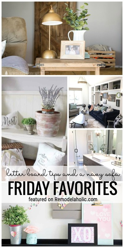 Letter Board Tips And A Navy Sofa, Oh My! All This And More Featured On Friday Favorites At Remodelaholic.com