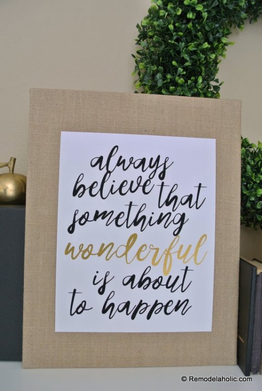 Printable Quote, Always Believe That Something Wonderful Is About To Happen #remodelaholic (1)