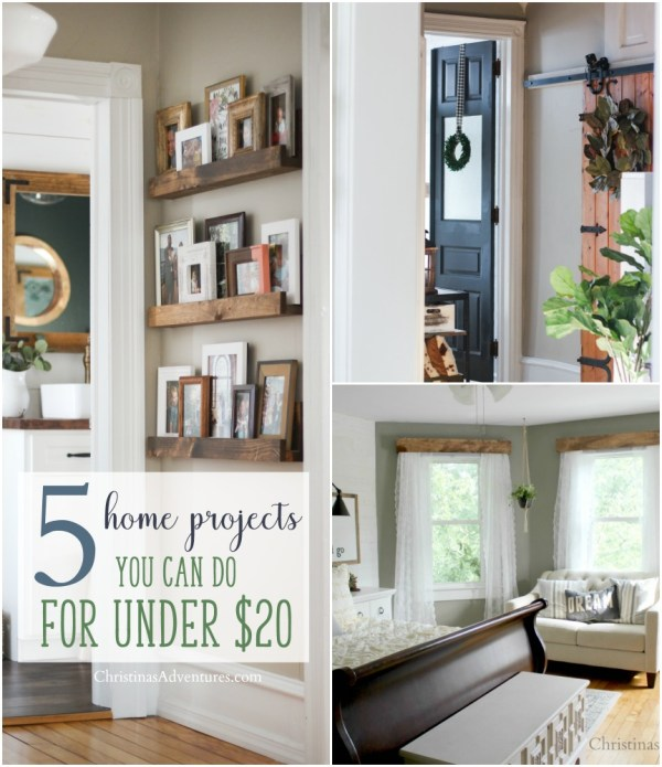 Christina's Adventures 5 Home Projects That You Can Do For Under 20