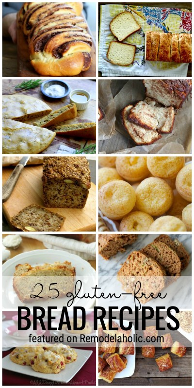 Gluten Sensitive Try These 25 Gluten Free Bread Recipes! Find A Gluten Free Bread Recipe For All Different Types Of Cravings. Featured On Remodelaholic.com