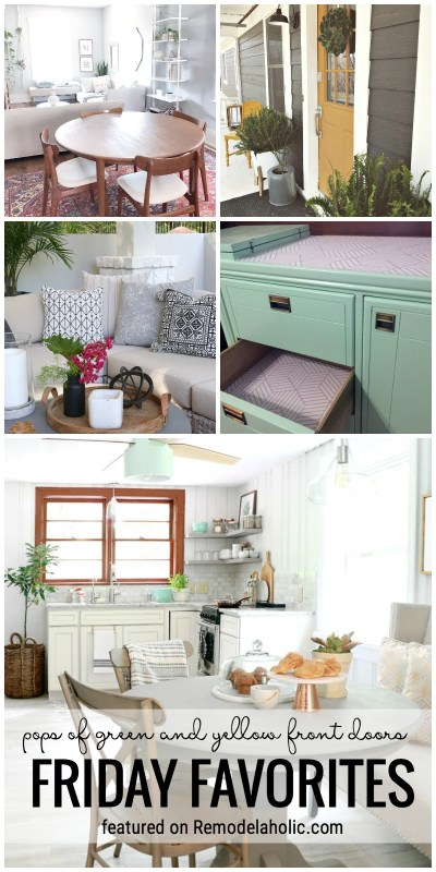 It's Time For Another Edition Of Friday Favorites. This Week We Are Featuring Pops Of Green And Yellow Front Doors Plus More Featured On Remodelaholic.com