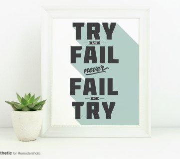Free Printable Graphic Never Fail To Try AD Aesthetic For Remodelaholic • Horizontal
