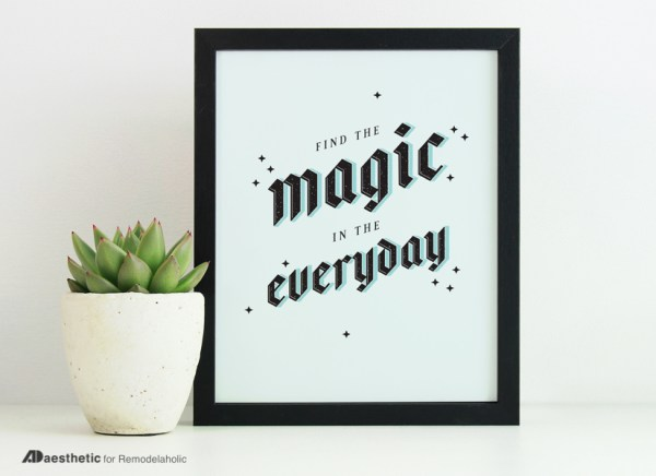 Free Printable Graphic Find The Magic AD Aesthetic For Remodelaholic Horizontal